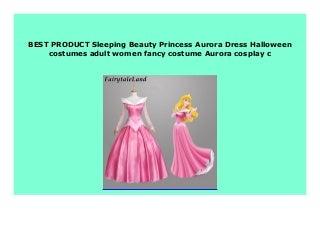 DISCOUNT Sleeping Beauty Princess Aurora Dress Halloween costumes adult women fancy costume Aurora cosplay c