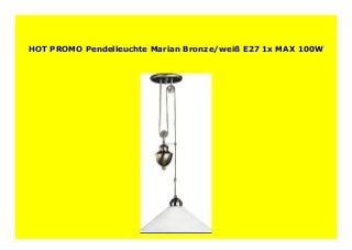 Big Discount Pendelleuchte Marian Bronze/wei� E27 1x MAX 100W 817