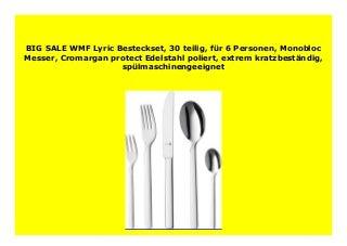 Best seller WMF Lyric Besteckset, 30 teilig, f�r 6 Personen, Monobloc Messer, Cromargan protect Edelstahl poliert, extrem kratzbest�ndig, sp�lmaschinengeeignet 486