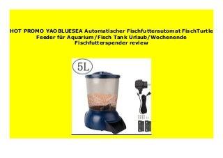 BEST SELLER YAOBLUESEA Automatischer Fischfutterautomat FischTurtle Feeder f�r Aquarium/Fisch Tank Urlaub/Wochenende Fischfutterspender review 855