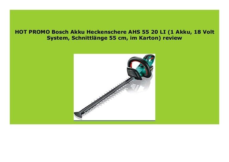 Bosch Akku Heckenschere AHS 55-20 LI ohne Akku und Ladegerät
