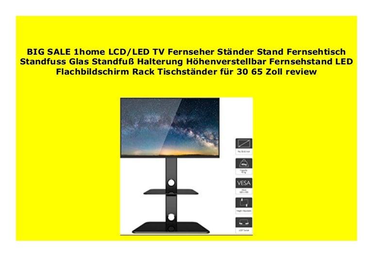 1Home LCD//LED TV Fernseher Ständer Fernsehtisch Standfuß Tischständer 30-65 Zoll