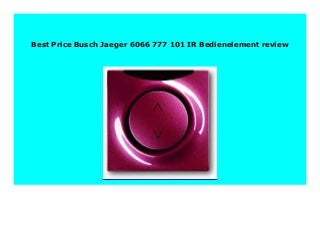 BIG SALE Busch Jaeger 6066 777 101 IR Bedienelement review 787