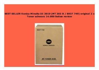 Big Sale Konica Minolta DI 3010 (MT 303 B / 8937 749) original 2 x Toner schwarz 14.000 Seiten review 369