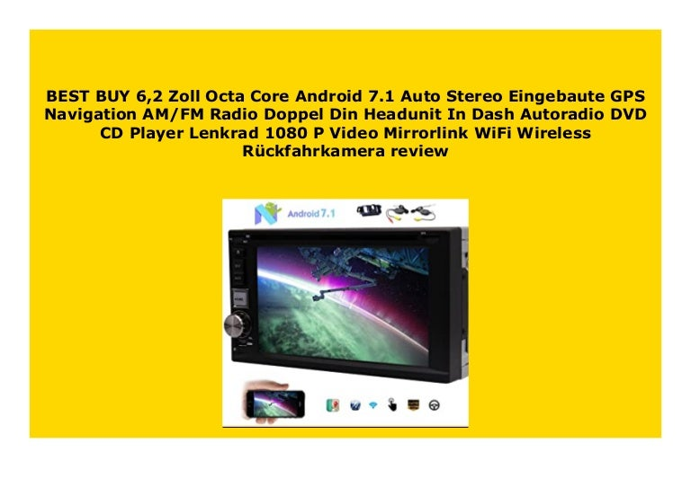 Best Buy 6 2 Zoll Octa Core Android 7 1 Auto Stereo Eingebaute Gps Na