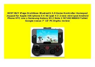 Big Sale iPega Drahtlose Bluetooth 3.0 Game Kontroller Gamepad Joypad f�r Apple iOS iphone 5 4 4S ipad 4 3 2 new mini ipod Android Phone HTC one x Samsung Galaxy S3 2 Note 2 N7100 N8000 Tablet Google nexus 7' 10' PC Digi4u review 589
