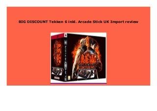 Best Price Tekken 6 inkl. Arcade Stick UK Import review 934