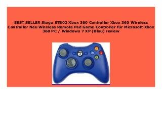 Best Price Stoga STB02 Xbox 360 Controller Xbox 360 Wireless Controller Neu Wireless Remote Pad Game Controller f�r Microsoft Xbox 360 PC / Windows 7 XP (Blau) review 649