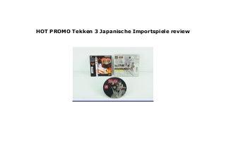 NEW Tekken 3 Japanische Importspiele review 693