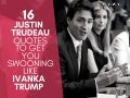 16 Justin Trudeau Quotes To Get You Swooning Like Ivanka Trump!