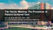 The Family Meeting: The Procedure of Patient-Centered Care