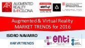 Augmented & Virtual Reallity Market Trends for 2016