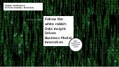 Data Insights Driven Business Model Innovation