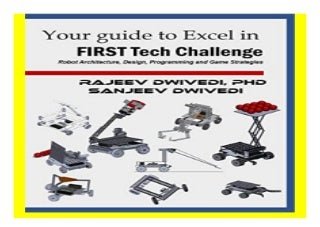 Your Guide to excel in FIRST Tech Challenge Robot Architecture, Design, Programming and Game Strategies book 837