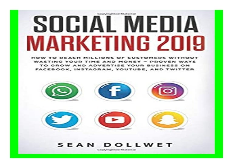 Social Media Marketing 2019 How to Reach Millions of Customers Withou…