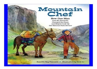 Mountain Chef How One Man Lost His Groceries Changed His Plans and Helped Cook Up the National Park Service Carter G Woodson Award Book Awards book 663