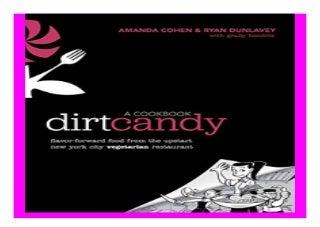 Dirt Candy A Cookbook Flavor-Forward Food from the Upstart New York City Vegetarian Restaurant book 912