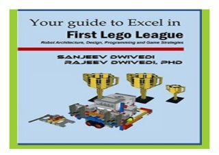 Your guide to Excel in First Lego League Robot Architecture, Design, Programming and Game Strategies book 122