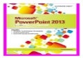 Microsoft PowerPoint 2013 Illustrated Brief book 497