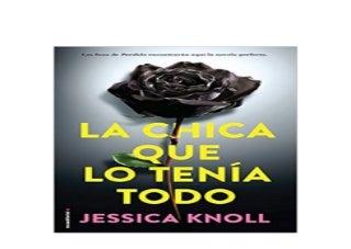 La chica que lo tenia todo Spanish Edition B00K