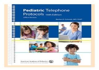 Pediatric Telephone Protocols Office Version book 391