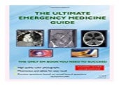 the. Ultimate Emergency Medicine Guide  the. only EM book you need to succeed book 573