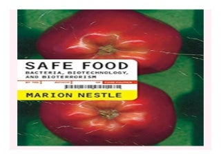 Safe Food Bacteria, Biotechnology, and Bioterrorism California Studies in Food and Culture book 257