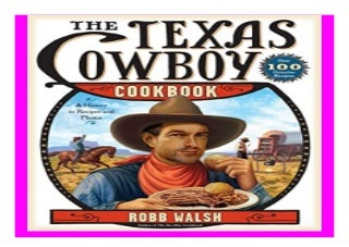 The Texas Cowboy Cookbook A History in Recipes and Photos book 352