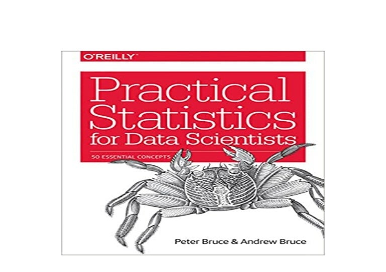 Practical Statistics for Data Scientists 50 Essential Concepts Loved