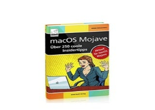 macOS Mojave Uber 250 coole Insidertipps aktuell fur macOS Mojave iMac Mac mini MacBook Air MacBook Pro Nice