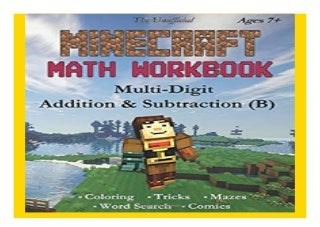 The Unofficial Minecraft Math Workbook Addition amp Subtraction B Ages 7+ Multi-Digit Addition amp Subtraction, Coloring, Tricks, Mazes, Puzzles, Word Search, and Comics book 375