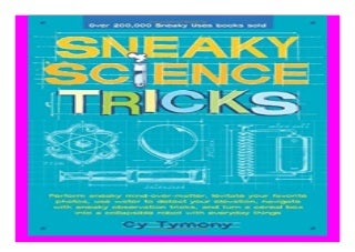 Sneaky Science Tricks Perform Sneaky Mind-Over-Matter, Levitate Your Favorite Photos, Use Water to Detect Your Elevation Sneaky Books book 887