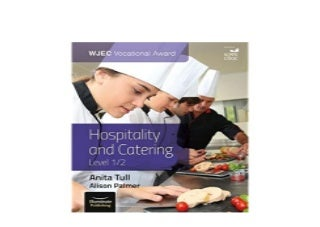 WJEC Vocational Award Hospitality and Catering Level 12 Nice