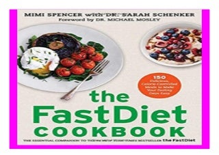 The FastDiet Cookbook 150 Delicious, Calorie-Controlled Meals to Make Your Fasting Days Easy book 868