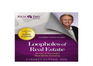Rich Dad Advisors Loopholes of Real Estate Secrets of Successful Real Estate Investing Nice