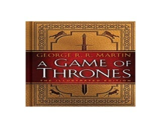 A Game of Thrones The Illustrated Edition A Song of Ice and Fire Book One Nice