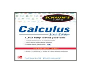 Schaums Outline of Calculus 6th Edition 1105 Solved Problems 30 Videos Schaums Outlines 6th Edition Job