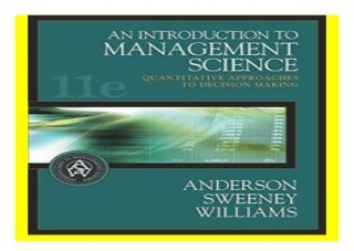 An Introduction to Management Science Quantitative Approaches to Decision Making with CD-ROM and InfoTrac book 932