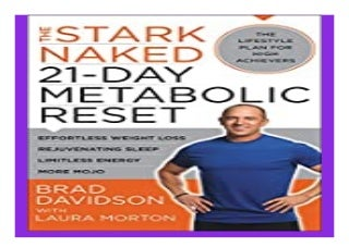 the. Stark Naked 21-Day Metabolic Reset Effortless Weight Loss, Rejuvenating Sleep, Limitless Energy, More Mojo book 639