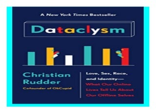 Dataclysm Love, Sex, Race, and Identity--What Our Online Lives Tell Us about Our Offline Selves book 216