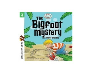 Read with Oxford Stage 4 Biff Chip and Kipper Bigfoot Mystery and Other Stories Job
