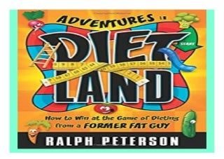 Adventures in Dietland How to Win at the Game of Dieting from a Former Fat Guy book 488