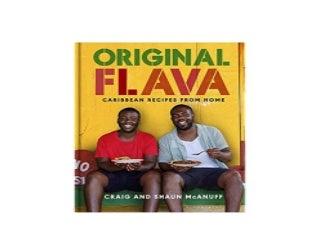 Original Flava Caribbean Recipes from Home Job