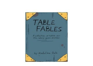 Table Fables A collection of tables for the weary game master Job