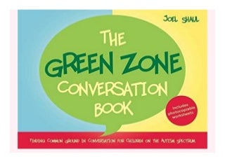 The Green Zone Conversation Book Finding Common Ground in Conversation for. Children on the Autism Spectrum book 592
