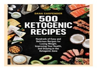 500 Ketogenic Recipes Hundreds of Easy and Delicious Recipes for. Losing Weight, Improving Your Health, and Staying in the Ketogenic Zone book 785