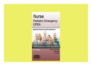 Nurse Pediatric Emergency CPEN Specialty Review and SelfAssessment StatPearls Review Series Book 403 Kindle Edition Perfect