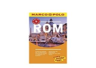 MARCO POLO Reisefuhrer Rom Reisen mit InsiderTipps Inkl kostenloser TourenApp und EventNews Nice