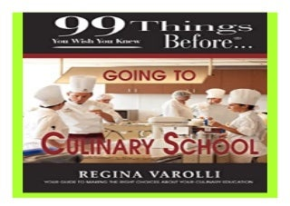 99 Things You Wish You Knew Before Going to Culinary School book 737