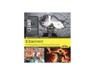 Ebenen in Adobe Photoshop CC und Photoshop Elements Gewusst wie Nice